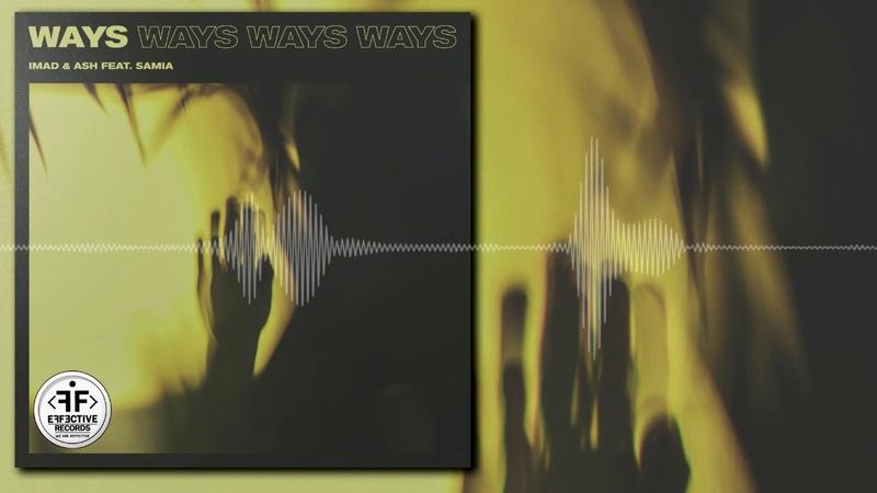 Imad Ash feat. Samia - Ways
