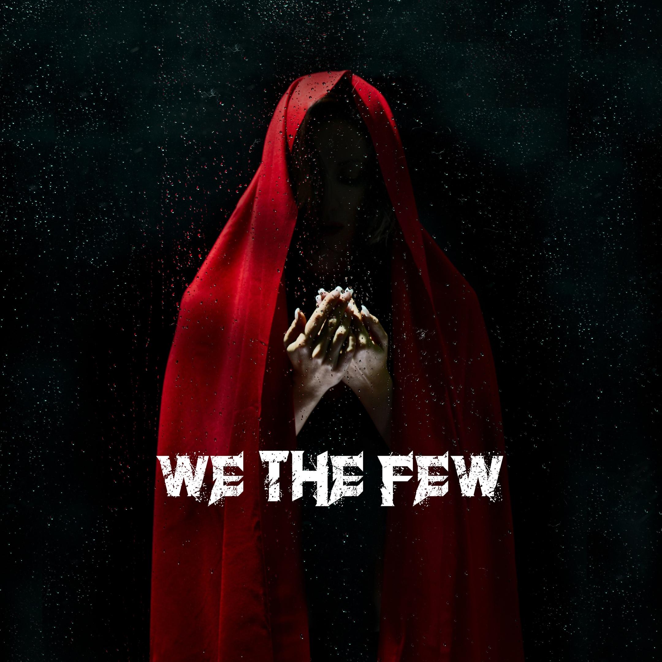 We the Few - We the Few [EP] (2018)