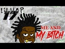 Lil Wop - Me And My Bitch [Prod by RaceFortune]