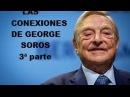 PODEMOS Y GEORGE SOROS CSI JUAN - 3/3 lo que no te cuentan en TV