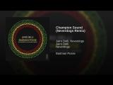 Champion Sound (Neverdogs Remix)