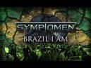 Symptomen - Brazil I Am (Lyric Video)