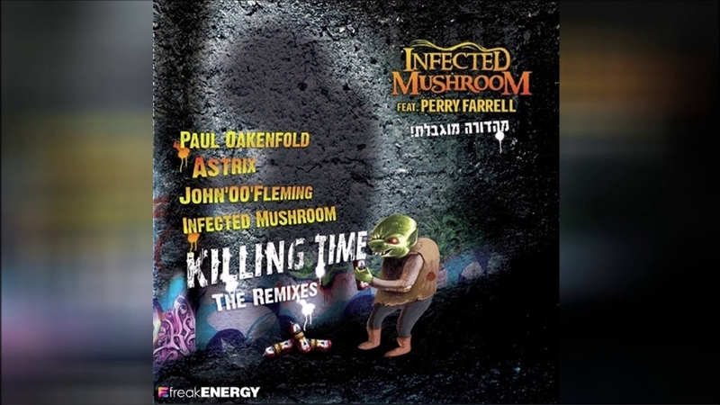 Infected Mushroom feat. Perry Farrell - Killing Time - The Remixes ᴴᴰ