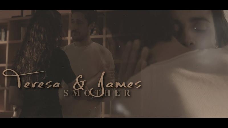 Teresa james (s1-3) || smother