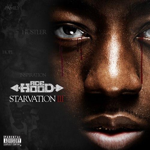 Ace Hood - Starvation 3 - 2014