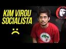 Kim Kataguiri virou Socialista =(