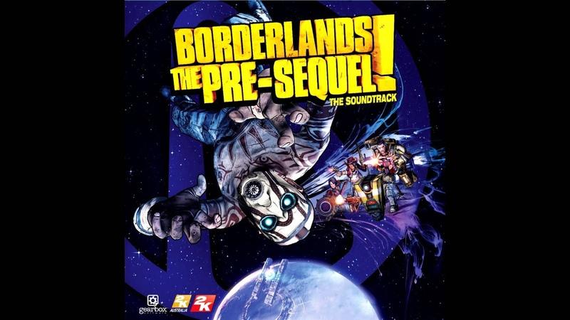 Borderlands The Pre Sequel Soundtrack Arrival