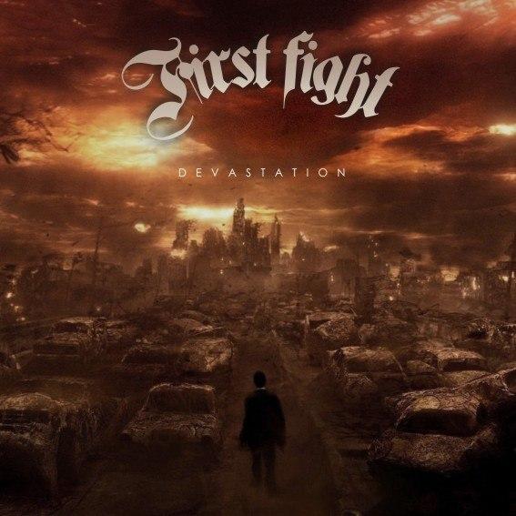 First Fight - Devastation (2012)
