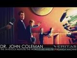 Dr. John Coleman - The Tavistock Institute The World's Lies and Propaganda Machine