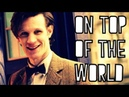 The Eleventh Doctor On Top Of The World