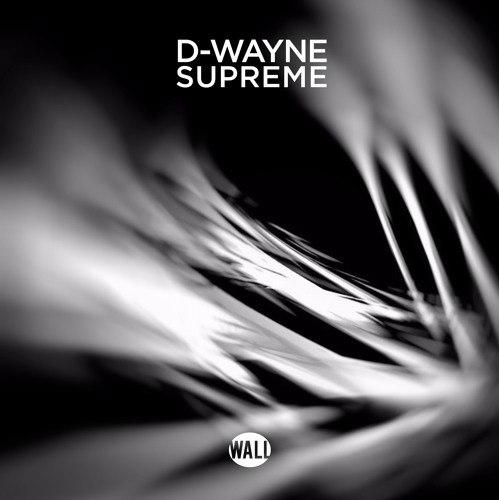 D-Wayne - Supreme (Extended Mix)