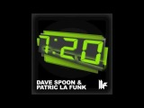 Official - Dave Spoon &amp Patric La Funk '7.20' (Original Club Mix)