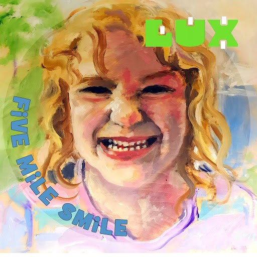 Lux альбом Five Mile Smile