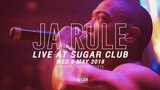 JA RULE LIVE AT SUGAR CLUB - OFFICIAL AFTER MOVIE RAP IS NOW