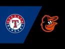 AL 14 07 18 TEX Rangers @ BAL Orioles 2 3