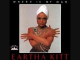Eartha Kitt - Where Is My Man (Extended Mix) 1994