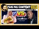 J'SUIS PAS CONTENT ! 229 : Eurovision, Nick Conrad Kebab européen !