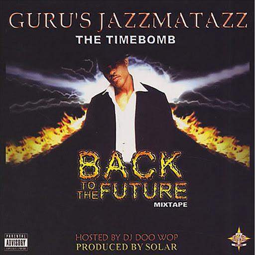 Guru альбом Back To The Future Mix Tape