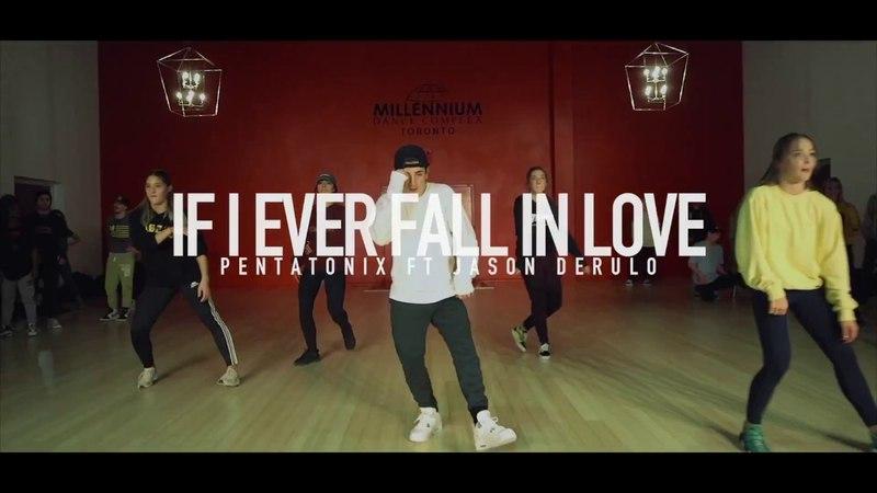 Pentatonix Jason Derulo - If I Ever Fall in Love | Choreography by Misha Gabriel