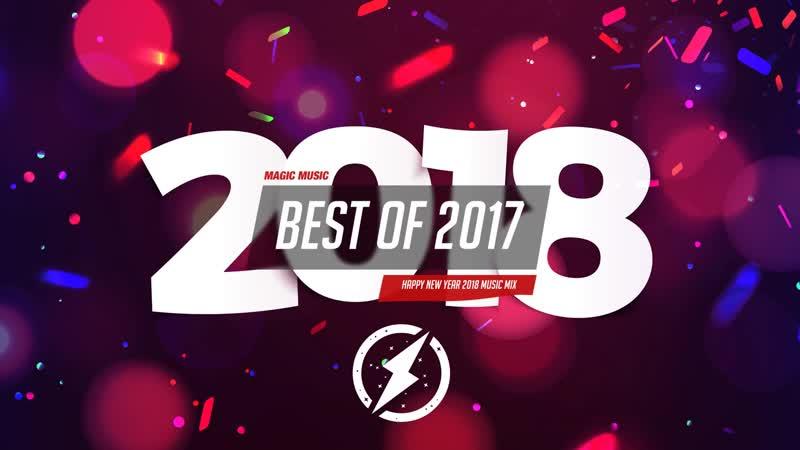 New Year Mix 2018 Best Trap Bass EDM Music Mashup u0026 Remixes