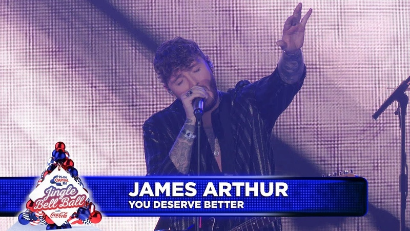 James Arthur 'You Deserve Better' Live at Capital's Jingle Bell Ball 2018