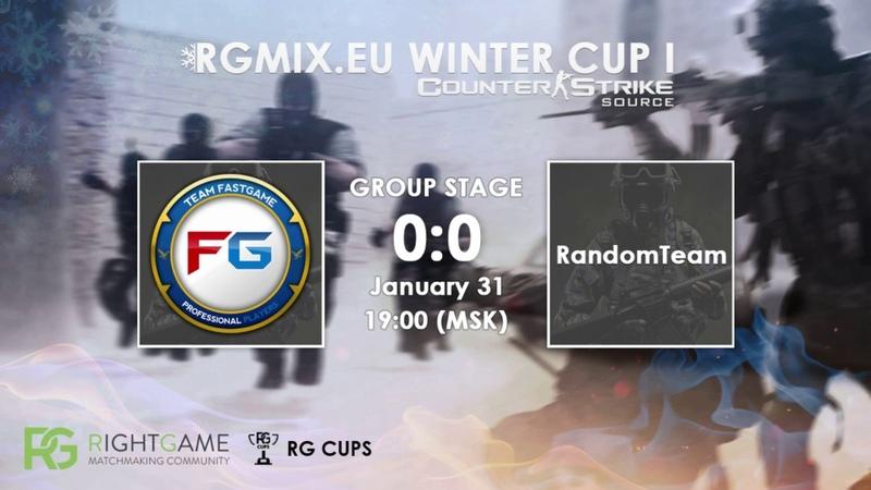 RGMIX.eu Winter Cup 1 [FASTGAME vs RandomTeam] Group A