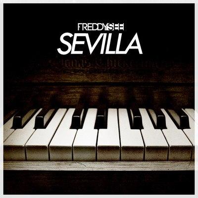 Freddy See – Sevilla (Original Mix)
