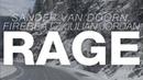 Sander Van Doorn Firebeatz Julian Jordan Rage Original Mix