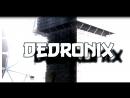 Dedronix ft. Night Lovell(Deadman Wonderland)