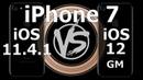 Speed Test : iPhone 7 - iOS 12 vs iOS 11.4.1 (Build 16A366)