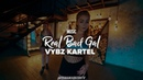 VYBZ KARTEL REAL BAD GAL Choreo by Dasha Ebzeeva