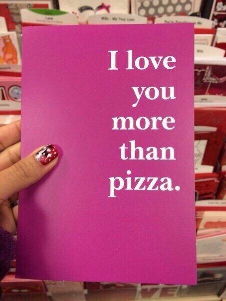 Я люблю тебя больше пиццы. (2 фото) - картинка