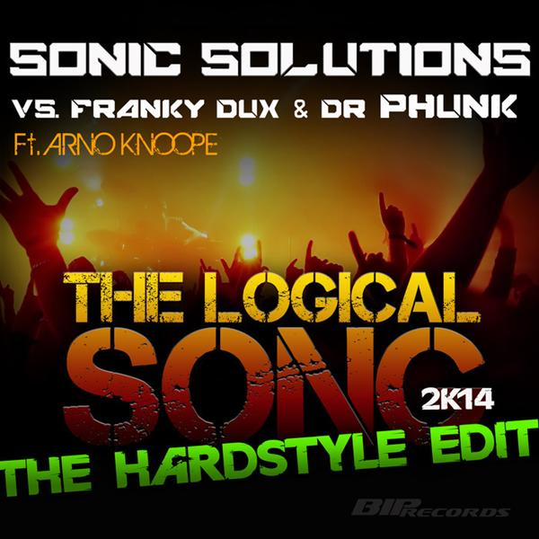 Sonic Solutions - The Logical Song 2k14 (The Hardstyle Edit 1)