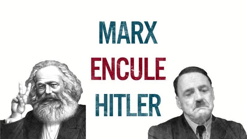 Alain Soral Marx encule Hitler