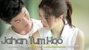 Jahaan Tum Ho | Thai (Korean) Mix| Shrey Singhal | Mr Min | Latest from MixtapeMaster