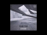 Chrome Extended Mix Extended Mix Sean Tyas