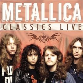 Metallica альбом Classics Live (Live)