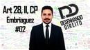 Direito Penal - Art 28, II, CP - Embriaguez 02