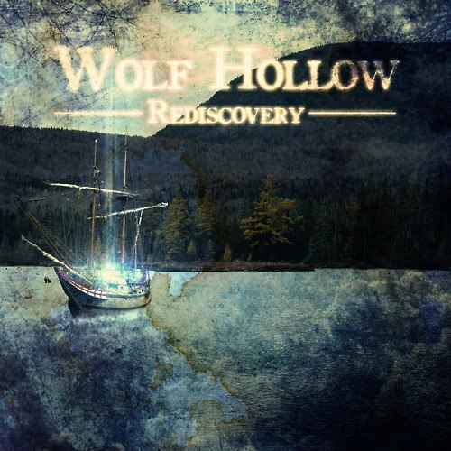 Wolf Hollow - Rediscovery [EP] (2013)