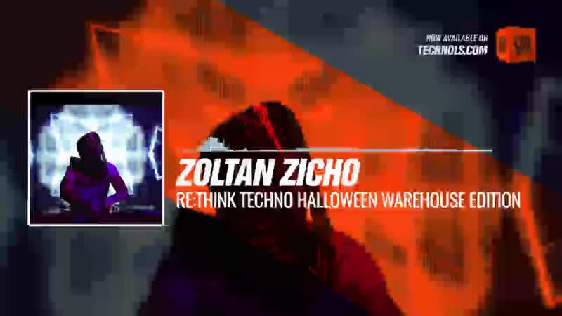 Zoltan Zicho - Rethink Techno Halloween Warehouse Edition Periscope Techno music