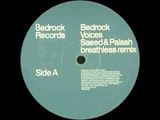 Bedrock - Voices (Saeed and Palash Breathless Mix)