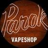PAROK VAPESHOP