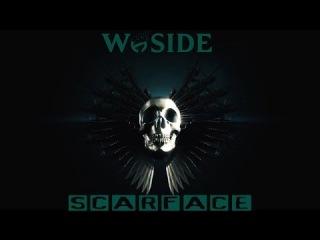 DayZ SA, Мы из West-Side,мы умеем выживать! W-SIDEScarFace