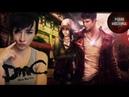 DmC: Devil May Cry (2013) Миссии 11-20. Финал
