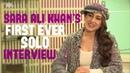 Exclusive: Sara Ali Khan Interview