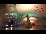 Uzbekistan - the gem of silk road  Узбекистан жемчужина Шелкового пути