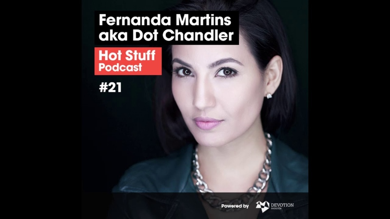 Hot Stuff 021 with Fernanda Martins (SEP2018)
