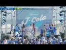 Pepsi J-cola O-matsuri Live 2018.07.21