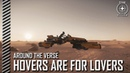 Star Citizen: Around the Verse - Hovers Are For Lovers | 3.4.02