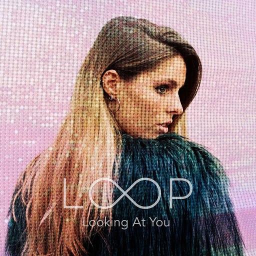 Loop альбом Looking at You